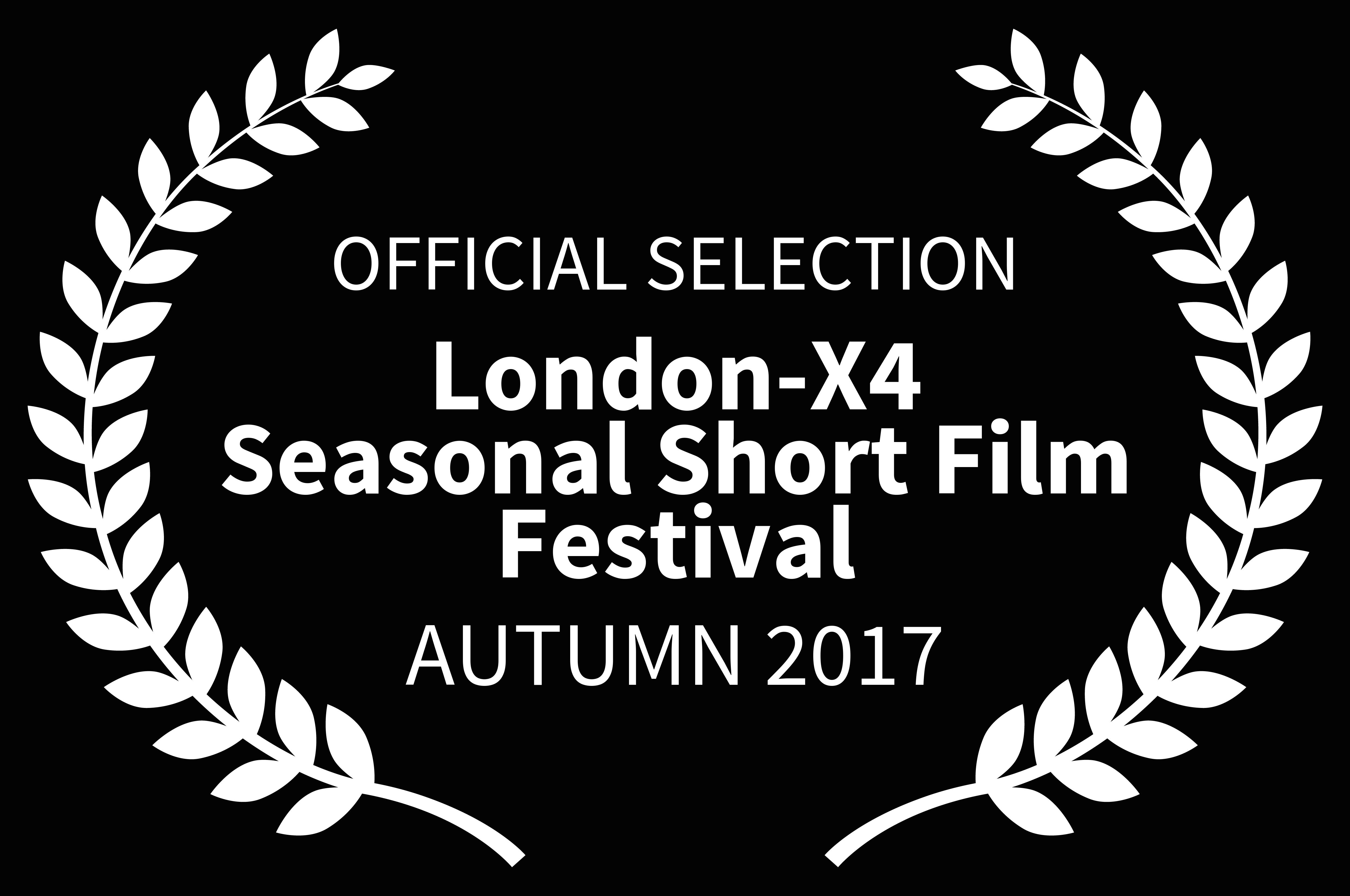 OFFICIALSELECTION-London-X4SeasonalShortFilmFestival-AUTUMN2017-1